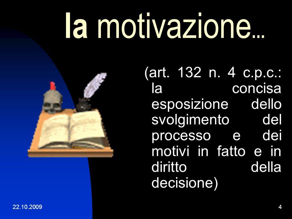22.10.20094 la motivazione...(art. 132 n.