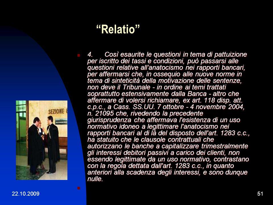 22.10.200950 Relatio Come operare? Come operare? Rinvio selettivo? Rinvio selettivo? Rinvio argomentato? Rinvio argomentato?