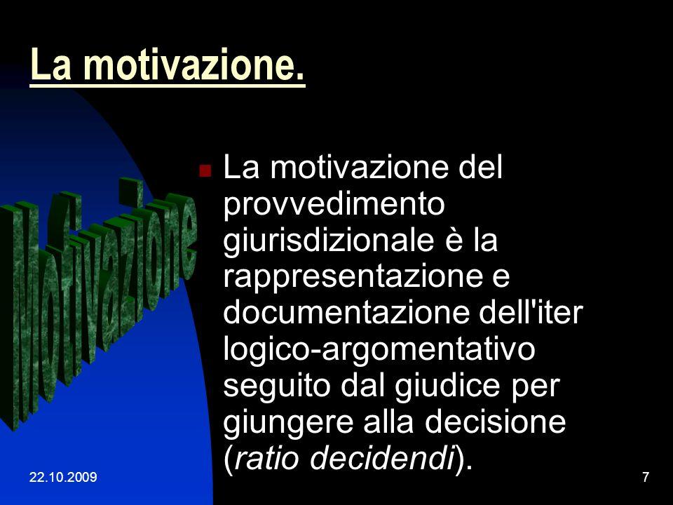 22.10.200947 La motivazione per relationem – nuovo stile Sentenza n.