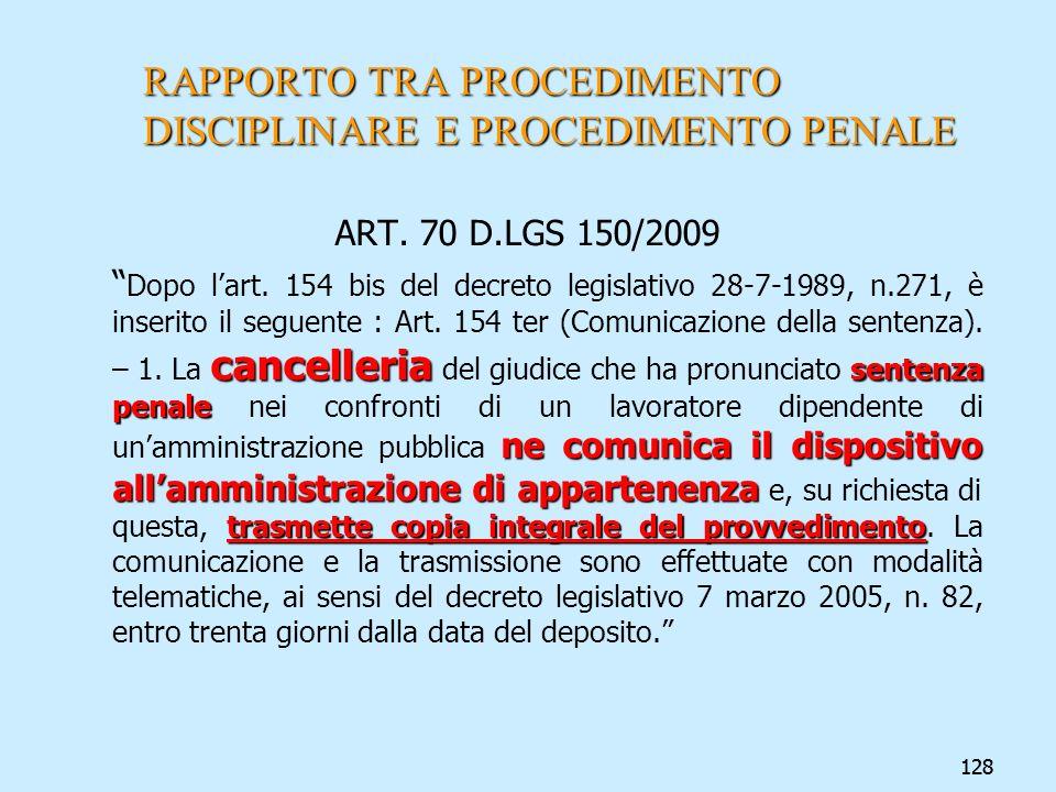 128 RAPPORTO TRA PROCEDIMENTO DISCIPLINARE E PROCEDIMENTO PENALE ART. 70 D.LGS 150/2009 cancelleria sentenza penale ne comunica il dispositivo allammi