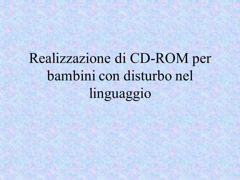 Realizzazione di CD-ROM per bambini con disturbo nel linguaggio