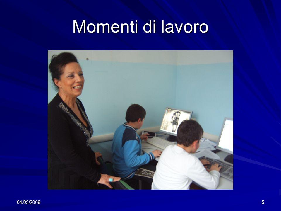 04/05/20095 Momenti di lavoro