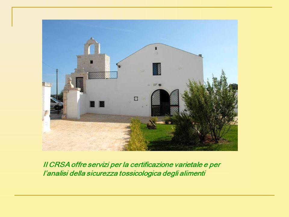 Il CRSA offre servizi per la certificazione varietale e per lanalisi della sicurezza tossicologica degli alimenti