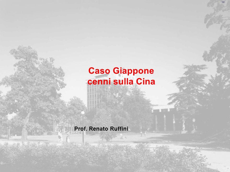 m&m Caso Giappone cenni sulla Cina Prof. Renato Ruffini