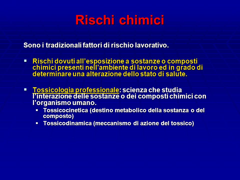 Rischi chimici meccanismo di azione degli agenti: Agenti tossici (es.