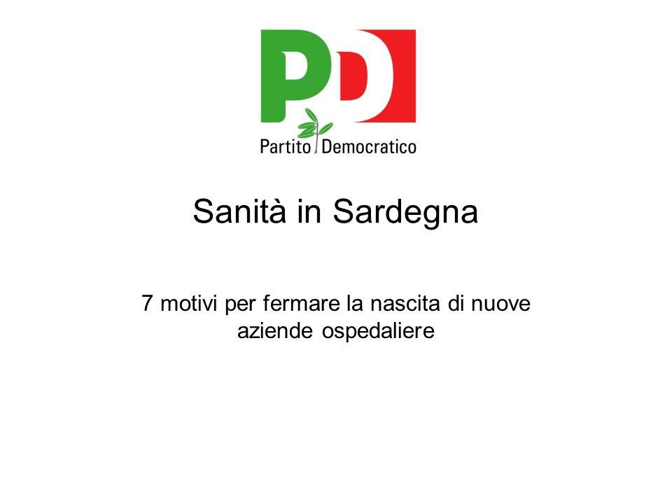 Sanità in Sardegna 7 motivi per fermare la nascita di nuove aziende ospedaliere