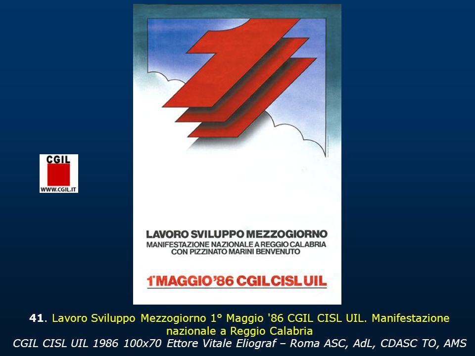 41.Lavoro Sviluppo Mezzogiorno 1° Maggio 86 CGIL CISL UIL.