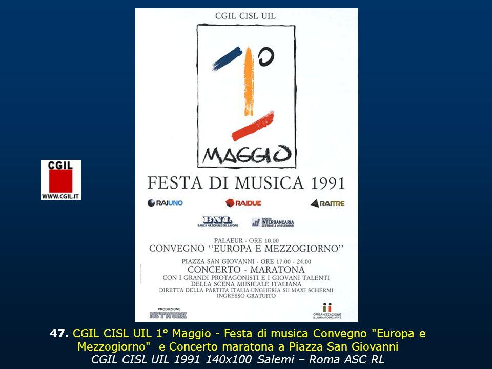 47. CGIL CISL UIL 1° Maggio - Festa di musica Convegno