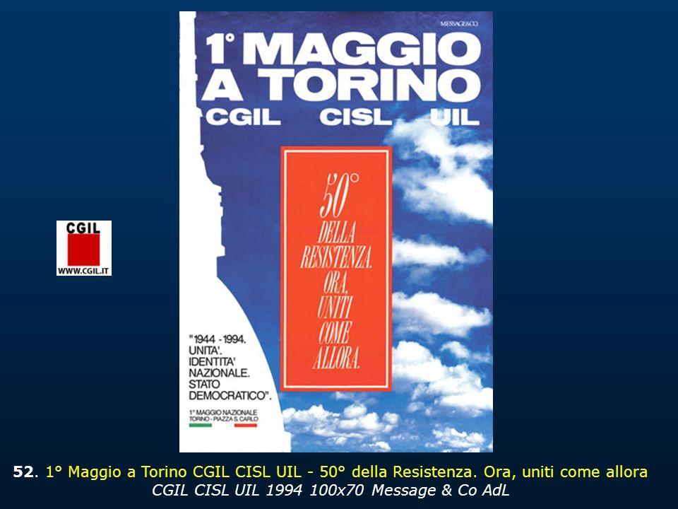 52.1° Maggio a Torino CGIL CISL UIL - 50° della Resistenza.