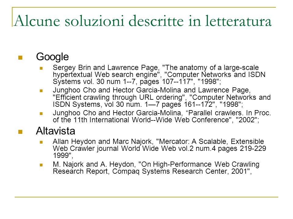 Alcune soluzioni descritte in letteratura Google Sergey Brin and Lawrence Page,