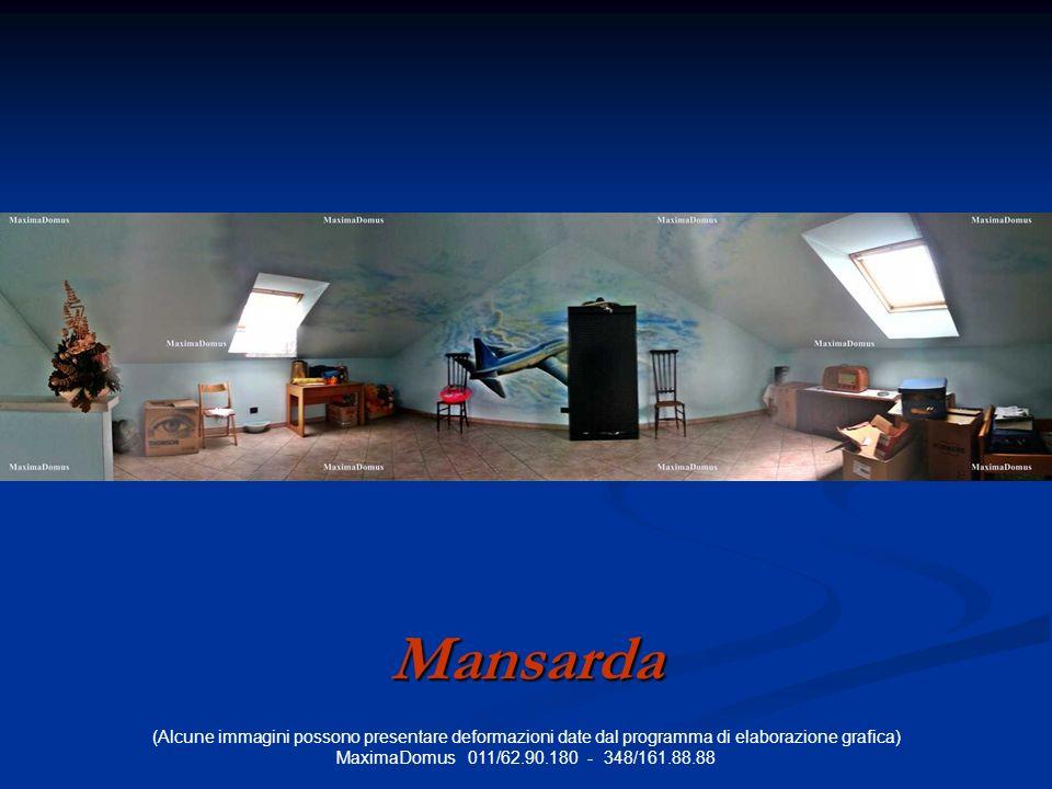 (Alcune immagini possono presentare deformazioni date dal programma di elaborazione grafica) MaximaDomus 011/62.90.180 - 348/161.88.88 Mansarda
