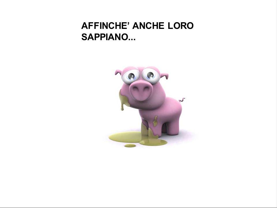 AFFINCHE ANCHE LORO SAPPIANO...