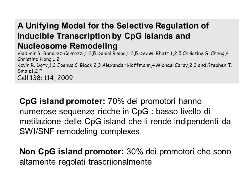 A Unifying Model for the Selective Regulation of Inducible Transcription by CpG Islands and Nucleosome Remodeling Vladimir R.