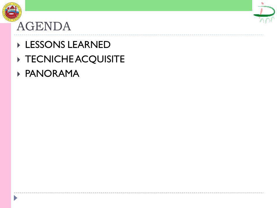 AGENDA LESSONS LEARNED TECNICHE ACQUISITE PANORAMA