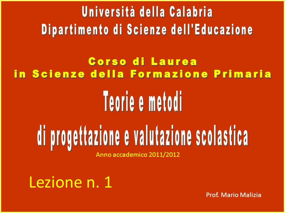 Prof. Mario Malizia Anno accademico 2011/2012 Lezione n. 1