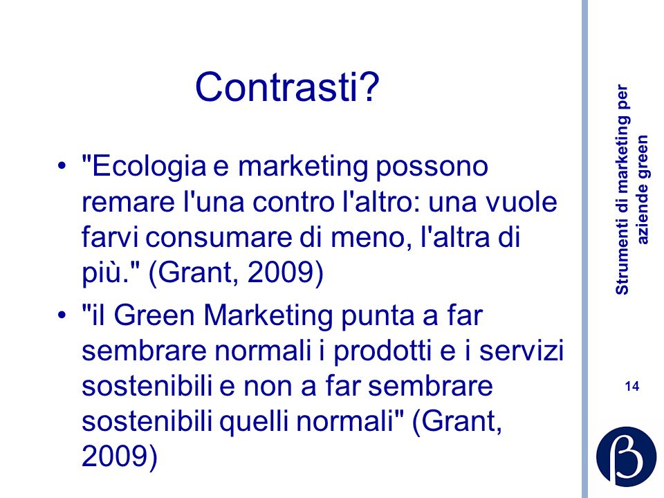 Strumenti di marketing per aziende green 14 Contrasti.
