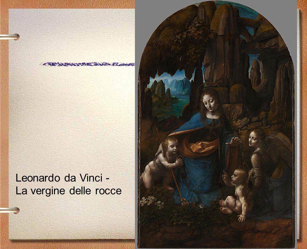 Leonardo da Vinci - La vergine delle rocce