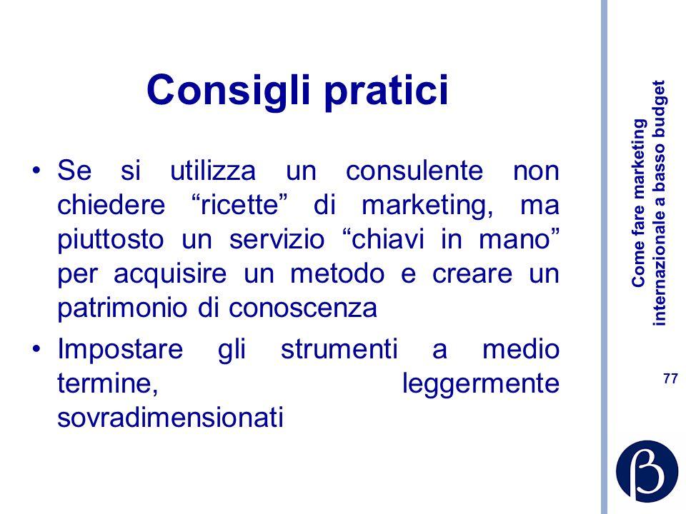 Come fare marketing internazionale a basso budget 76 Consigli pratici Ottimizzare le modalità di comunicazione interna e le modalità di gestione del f