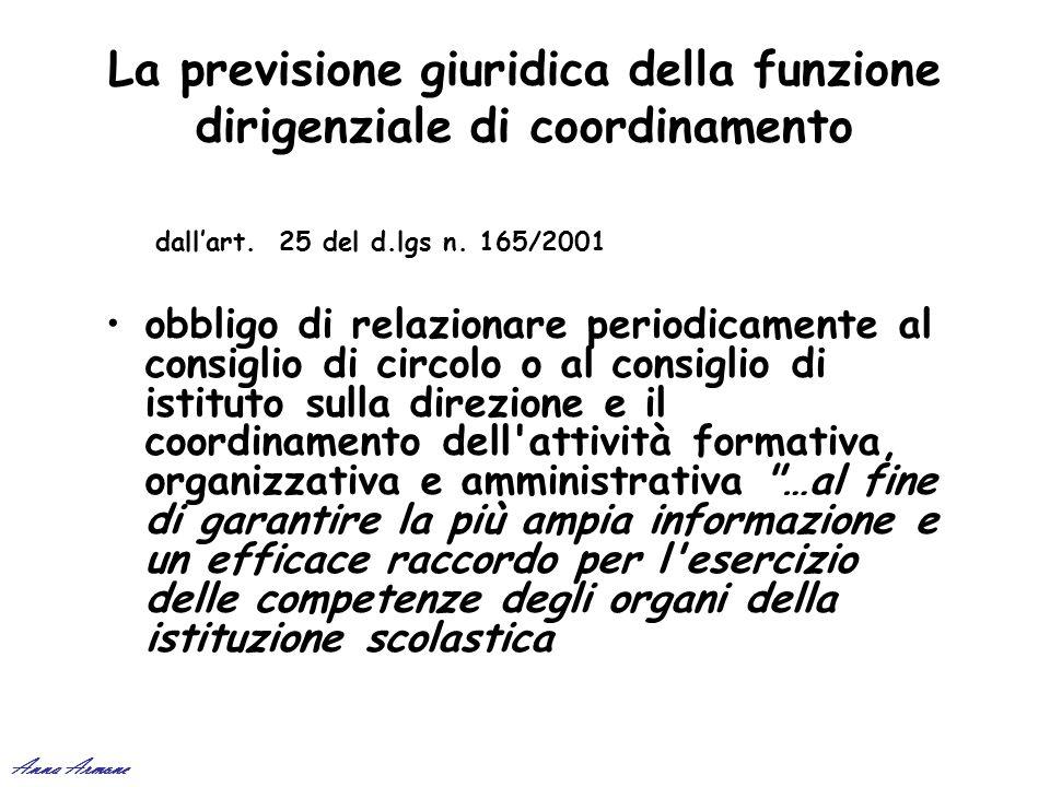 La previsione giuridica della funzione dirigenziale di coordinamento obbligo di relazionare periodicamente al consiglio di circolo o al consiglio di i