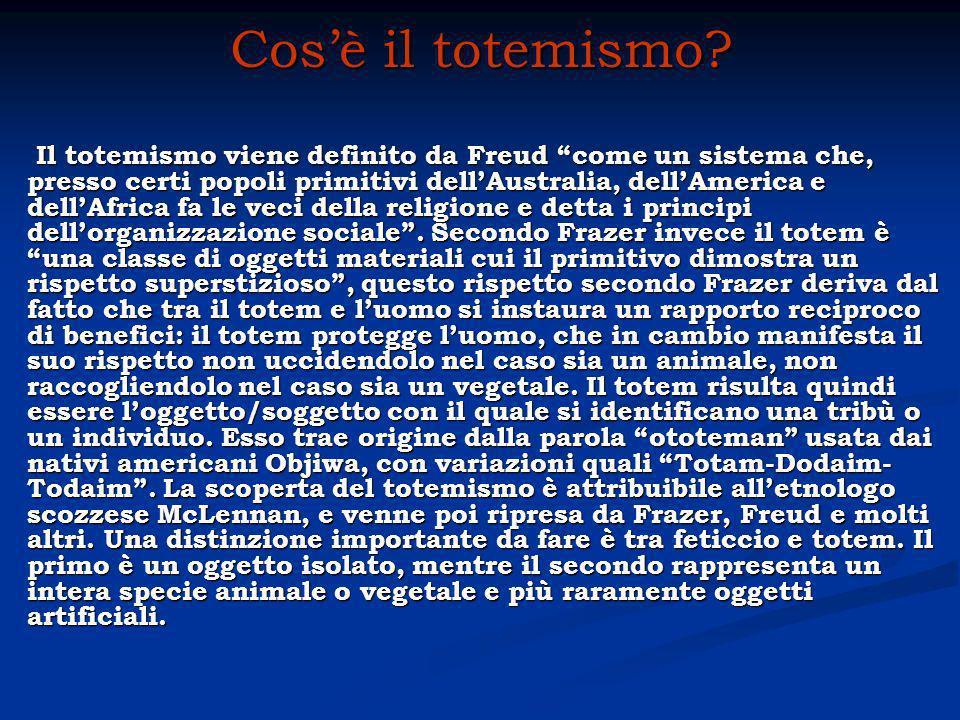 Il totemismo viene definito da Freud come un sistema che, presso certi popoli primitivi dellAustralia, dellAmerica e dellAfrica fa le veci della religione e detta i principi dellorganizzazione sociale.