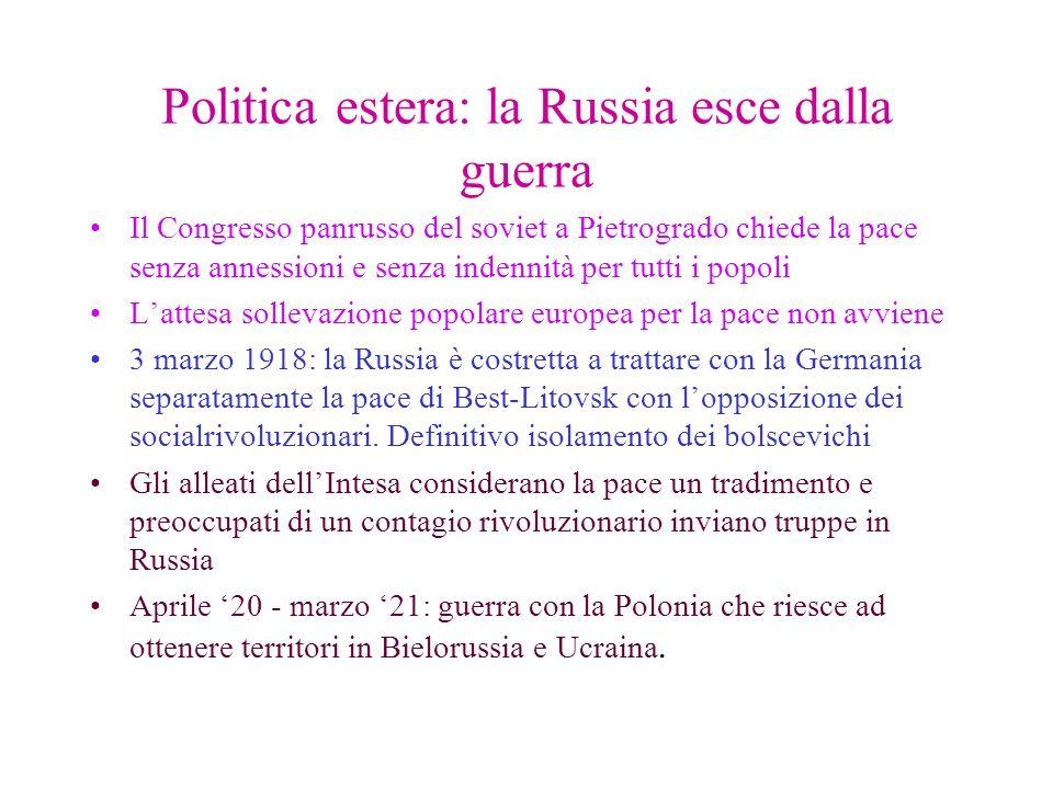 Politica estera: la Russia esce dalla guerra Il Congresso panrusso del soviet a Pietrogrado chiede la pace senza annessioni e senza indennità per tutt