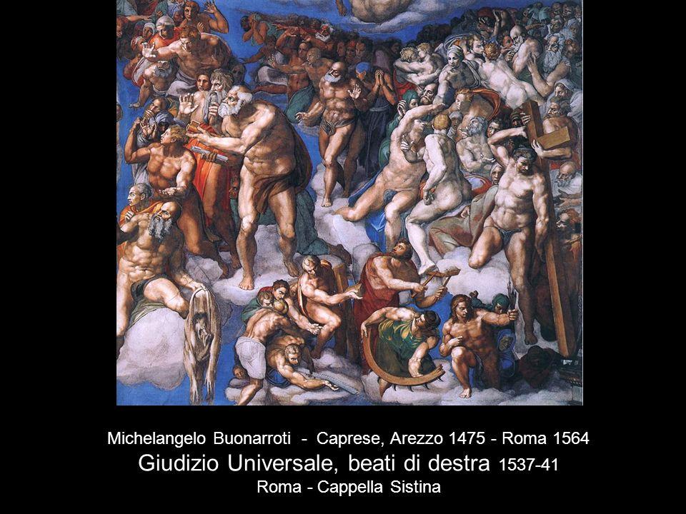 Michelangelo Buonarroti - Caprese, Arezzo 1475 - Roma 1564 Giudizio Universale, beati di destra 1537-41 Roma - Cappella Sistina