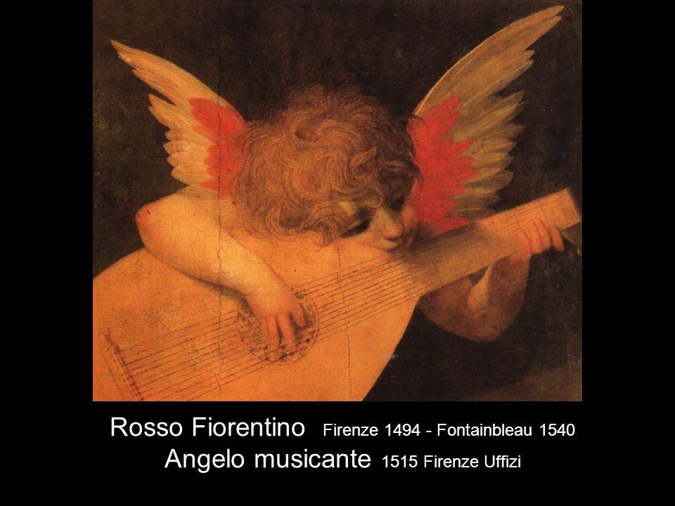 Rosso Fiorentino Firenze 1494 - Fontainbleau 1540 Angelo musicante 1515 Firenze Uffizi