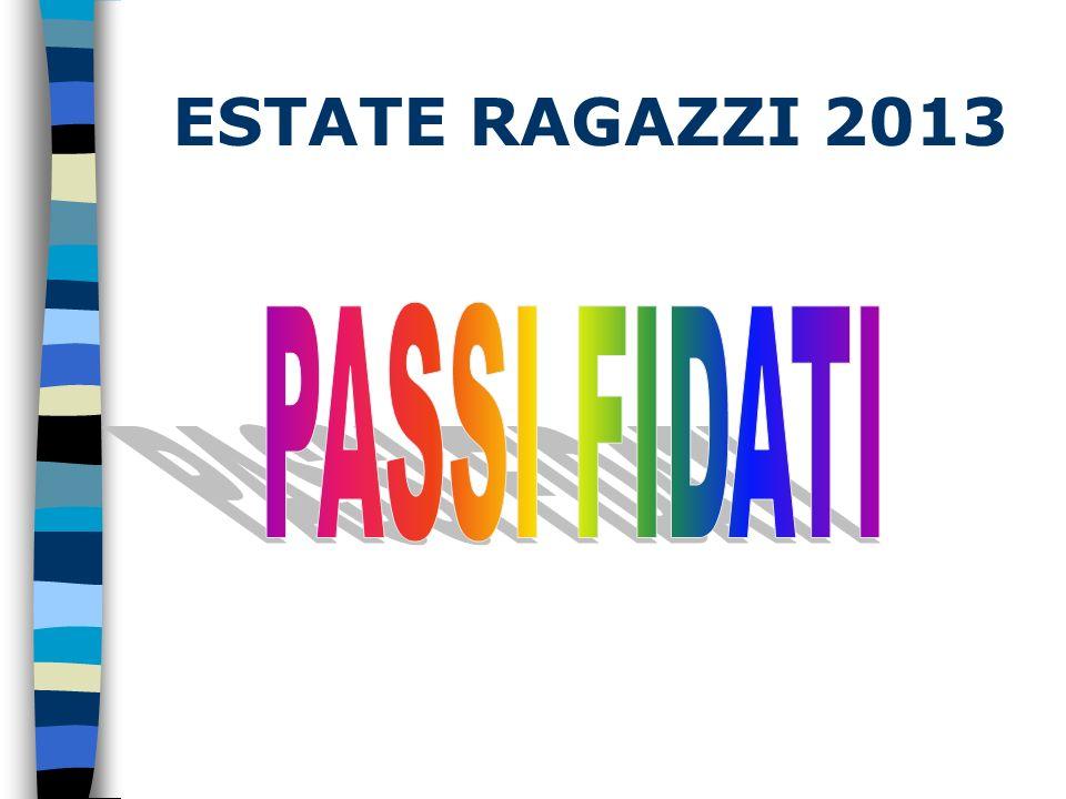 PASSI FIDATI – il tema In accordo con lanno della Fede, indetto da Papa Benedetto XVI per lanno pastorale in corso, il tema di ER 2013 scelto è la