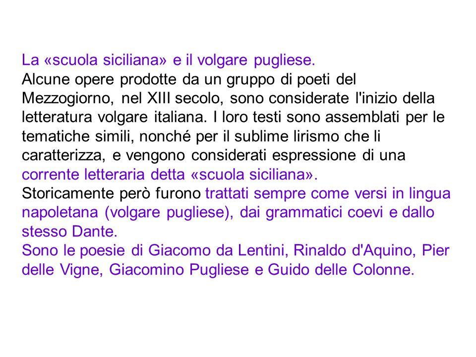 La «scuola siciliana» e il volgare pugliese.