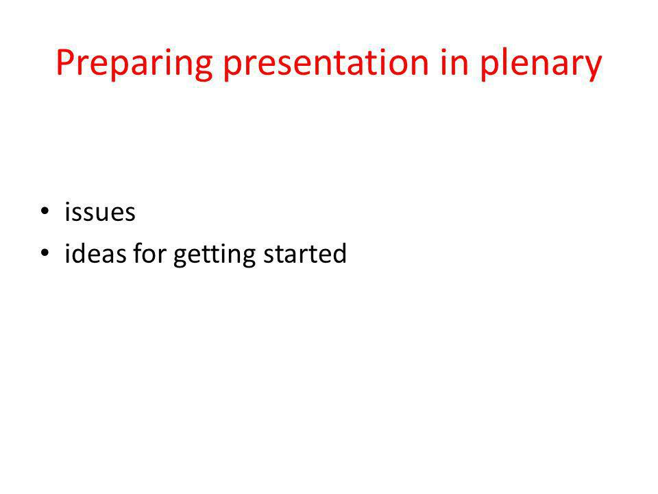 Preparing presentation in plenary issues ideas for getting started