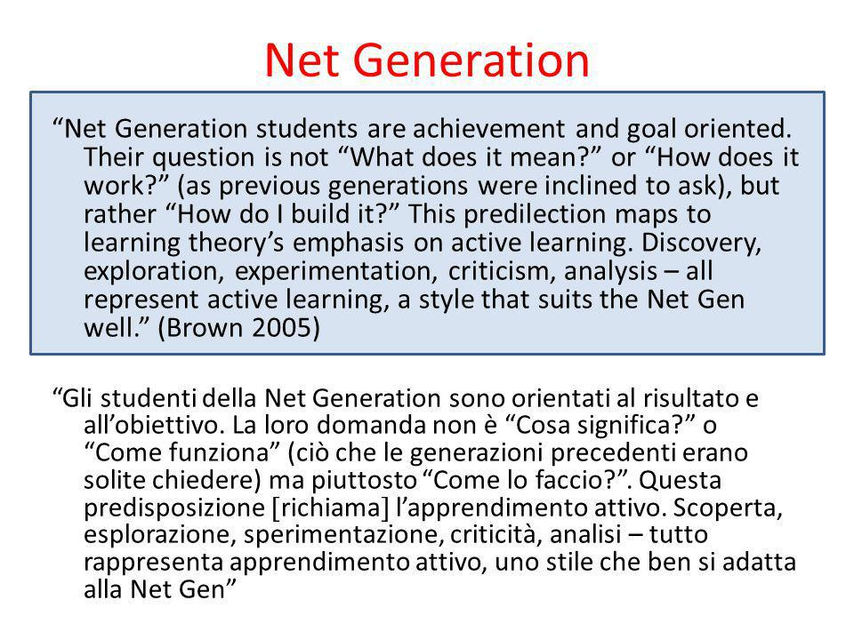 Net Generation Net Generation students are achievement and goal oriented.