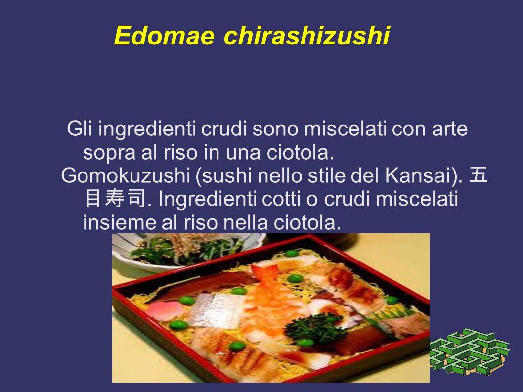 Edomae chirashizushi Gli ingredienti crudi sono miscelati con arte sopra al riso in una ciotola. Gomokuzushi (sushi nello stile del Kansai).. Ingredie