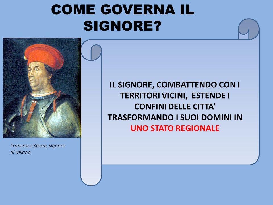 QUALI SONO I PRINCIPALI STATI REGIONALI IN ITALIA.