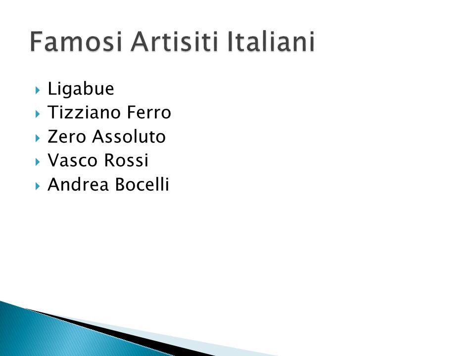Ligabue Tizziano Ferro Zero Assoluto Vasco Rossi Andrea Bocelli