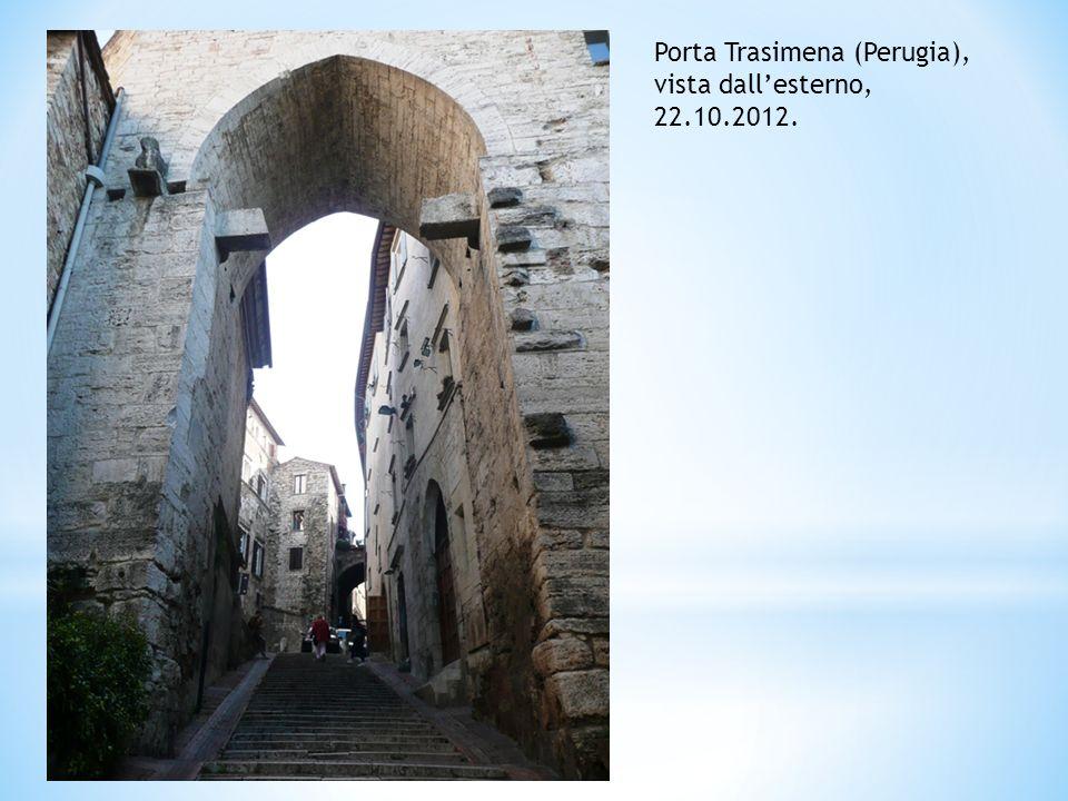 Porta Trasimena (Perugia), vista dallesterno, 22.10.2012.