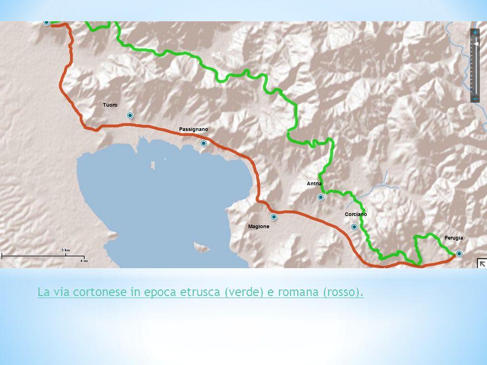 La via cortonese in epoca etrusca (verde) e romana (rosso).