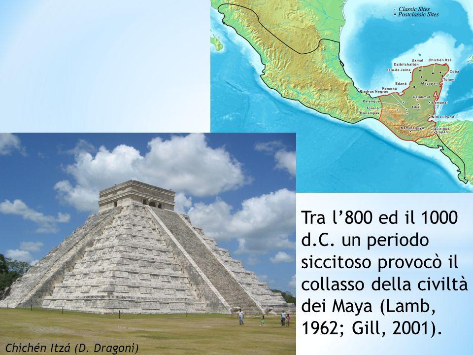 Tra l800 ed il 1000 d.C. un periodo siccitoso provocò il collasso della civiltà dei Maya (Lamb, 1962; Gill, 2001). Chichén Itzá (D. Dragoni)