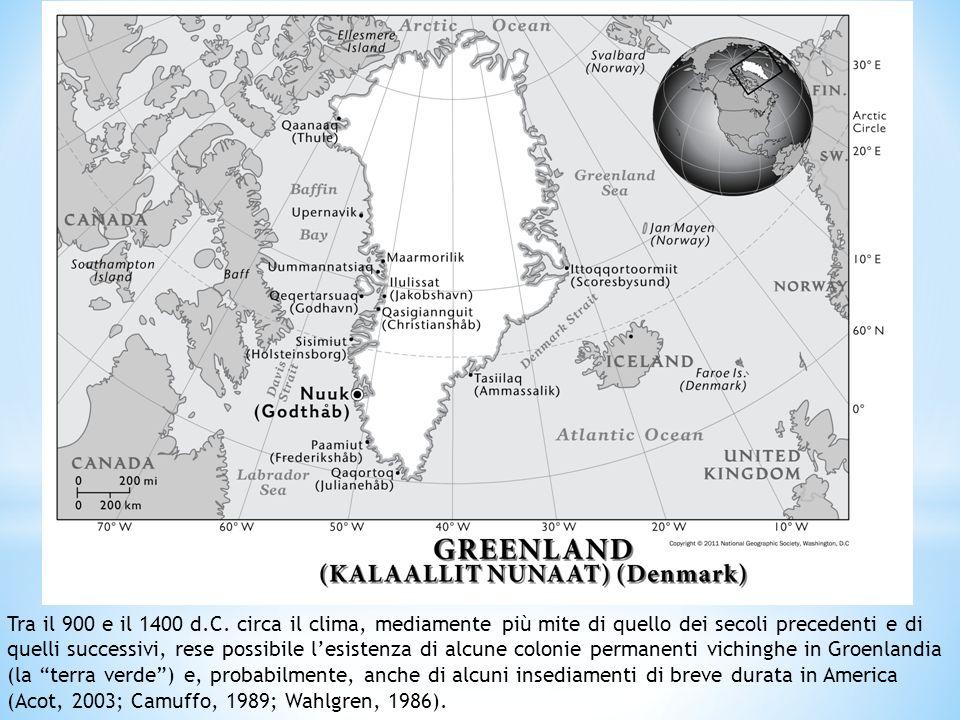 Tra il 900 e il 1400 d.C. circa il clima, mediamente più mite di quello dei secoli precedenti e di quelli successivi, rese possibile lesistenza di alc