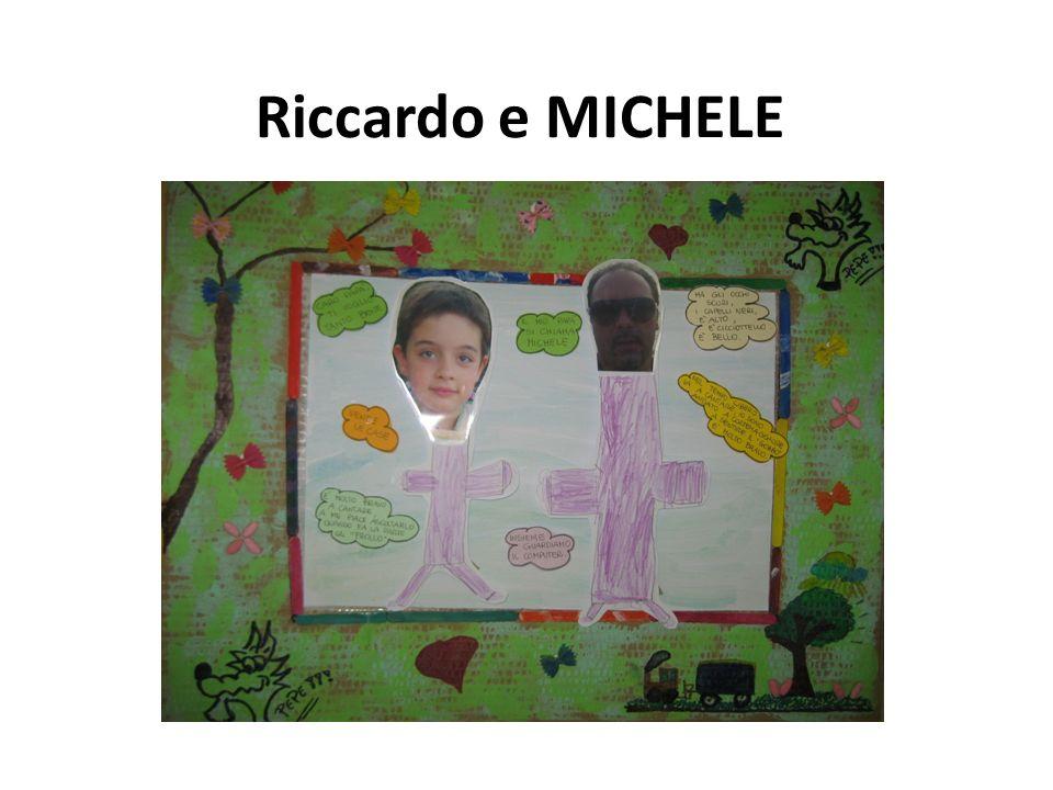 Riccardo e MICHELE
