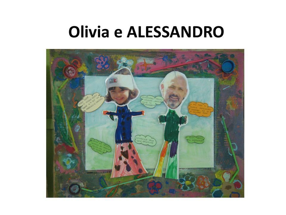 Olivia e ALESSANDRO
