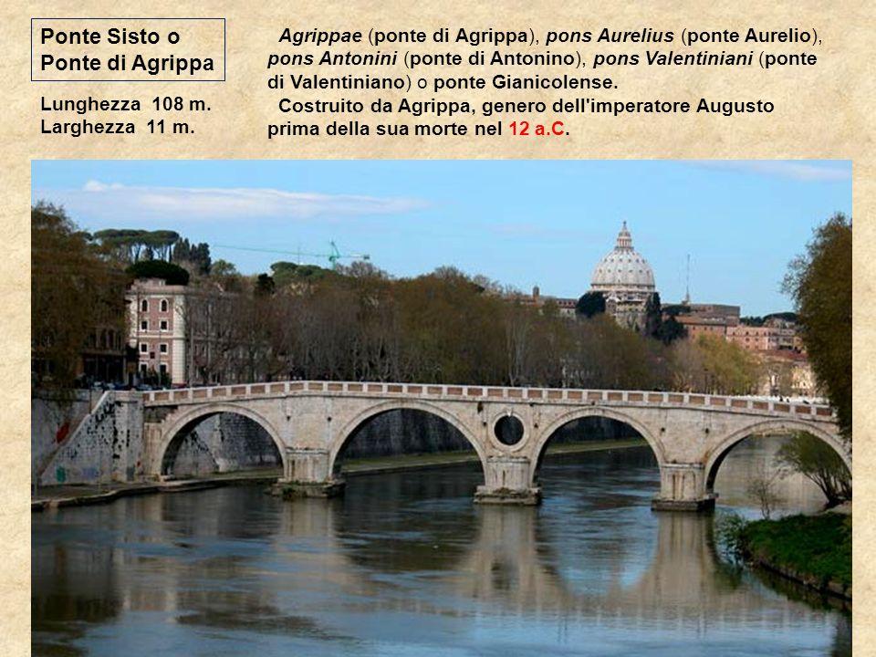 Fu costruito simmetricamente a Ponte Fabricio, dal pretore Gaio Cestio nel 46 o 44 a.C. (titolare dell'omonima piramide), restaurato nel IV secolo; og