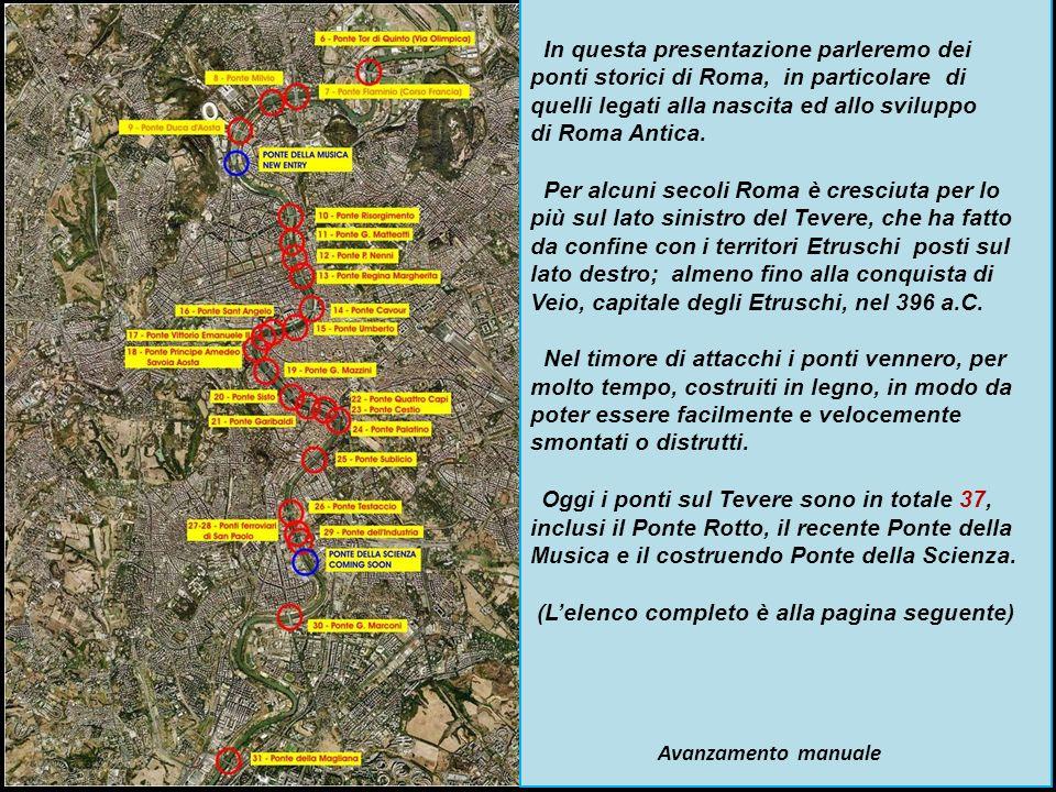 In questa presentazione parleremo dei ponti storici di Roma, in particolare di quelli legati alla nascita ed allo sviluppo di Roma Antica.