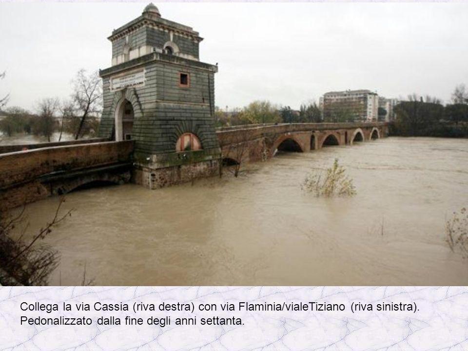 Ponte Milvio Conosciuto nel medioevo come Ponte Mollo: menzionato per la prima volta nel 207 a.C., in origine costruito in legno, fu ricostruito in mu