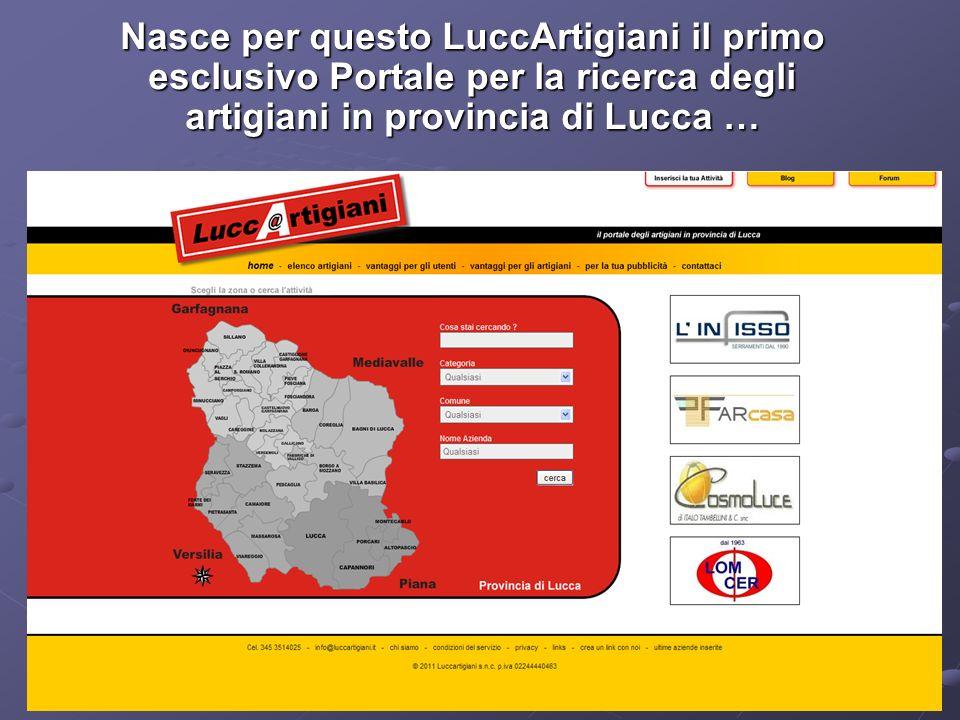 Nasce per questo LuccArtigiani il primo esclusivo Portale per la ricerca degli artigiani in provincia di Lucca …