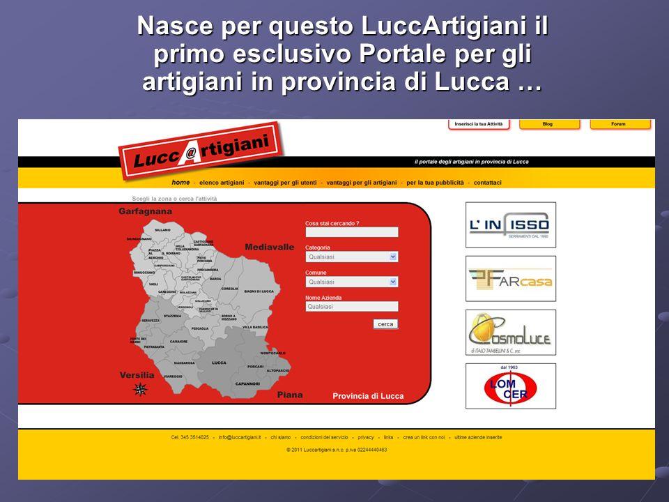 Nasce per questo LuccArtigiani il primo esclusivo Portale per gli artigiani in provincia di Lucca …