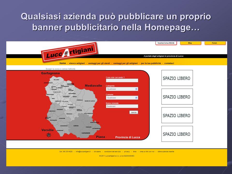 Qualsiasi azienda può pubblicare un proprio banner pubblicitario nella Homepage…