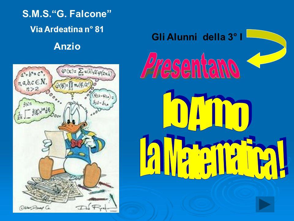 S.M.S.G. Falcone Via Ardeatina n° 81 Anzio Gli Alunni della 3° I