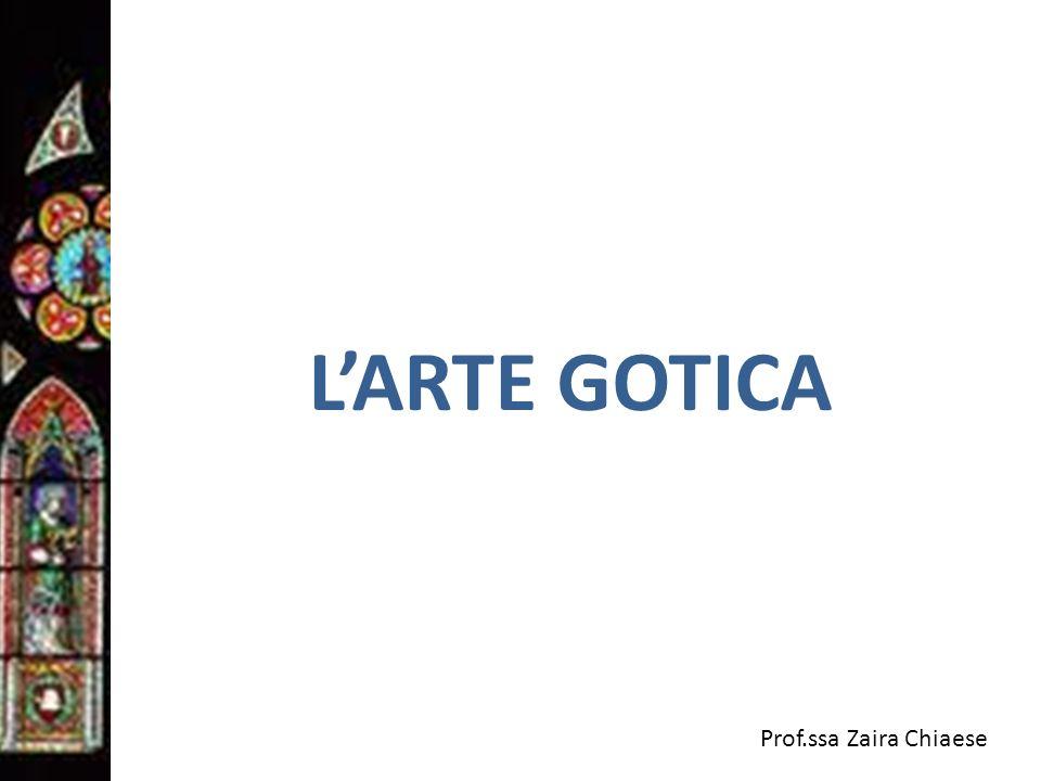 Prof.ssa Zaira Chiaese LARTE GOTICA