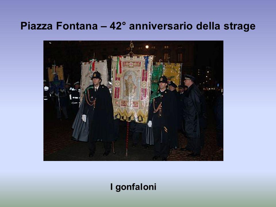 Piazza Fontana – 42° anniversario della strage I gonfaloni