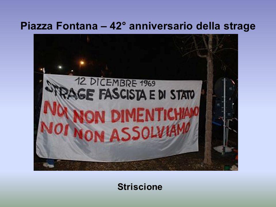 Piazza Fontana – 42° anniversario della strage Striscione